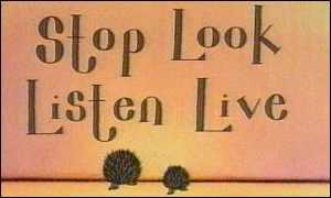 Stop Look Listen Live